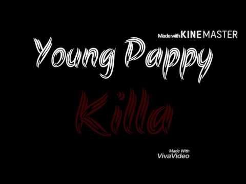 Young Pappy - Killa