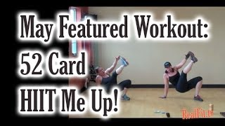 May Featured Workout:52 Card HIIT Me Up!