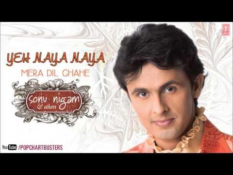 Yeh Naya Naya Title Song Full - Sonu Nigam, Hema Sardesai | Hit Indian Album Songs