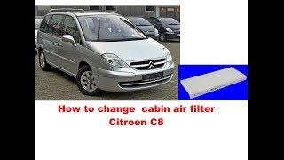 Citroen C8 How to change cabin air filter