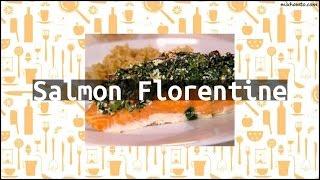 Recipe Salmon Florentine