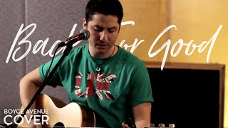 Take That - Back For Good (Boyce Avenue acoustic cover) on Apple & Spotify