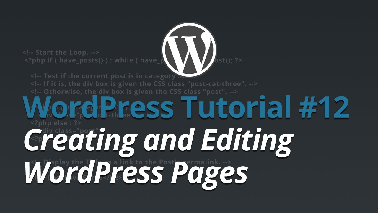 WordPress Tutorial - #12 - Creating and Editing WordPress Pages