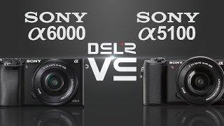 Sony alpha a6000 vs Sony alpha a5100