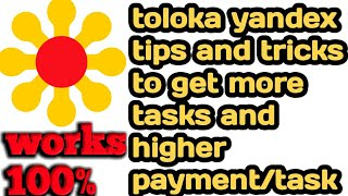 toloka yandex tips and tricks to get more tasks and higher amount of payment works 100% screenshot 5
