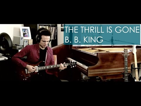 B. B. King - THE THRILL IS GONE - Guitar Cover By Adam Lee (SGS #005)