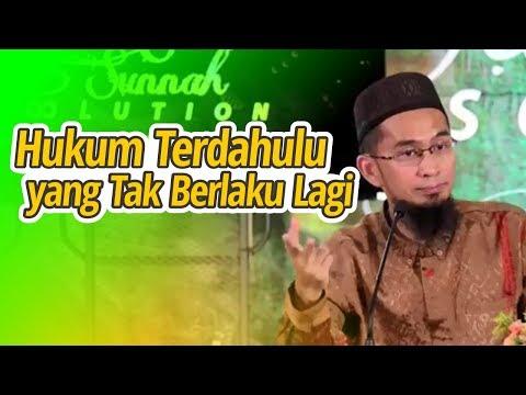 Hukum Masa Nabi Terdahulu Yang Tidak Belaku Lagi - Ustadz Adi Hidayat LC MA