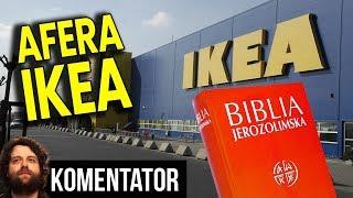Afera IKEA - Pracownik Zwolniony za Cytowanie Biblii czy SPRZECIW KORPORACJI - Analiza Komentator PL