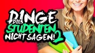 DINGE, DIE STUDENTEN NICHT SAGEN 2