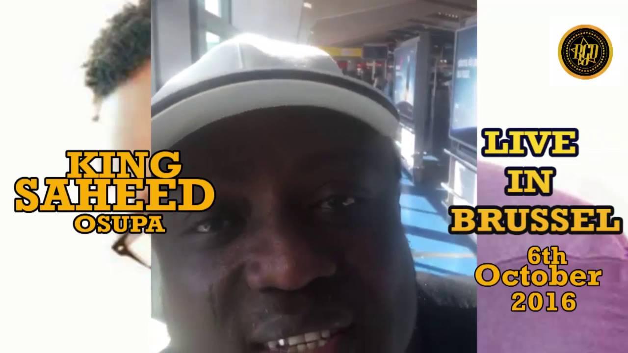 Download King Saheed Osupa Live in Brussel
