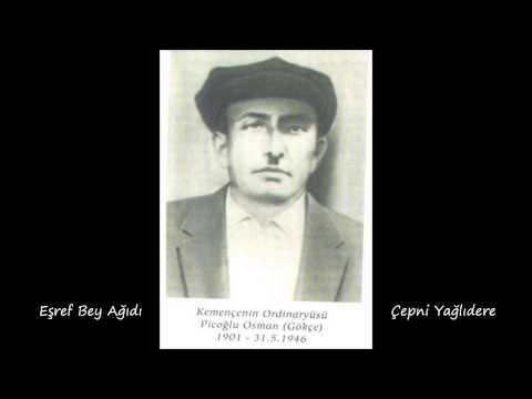 Piçoğlu Osman - Eşref Bey Ağıdı