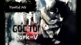 Góc Tối - Dark-V - [ Video HD ]