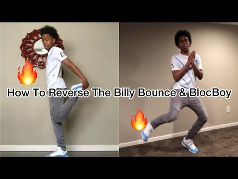 HOW TO REVERSE THE BILLY BOUNCE AND BLOCBOY JB DANCE