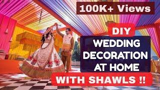 Diy-zero Cost Wedding Decor Using Dupattas !! Desi Style Swaggg !!