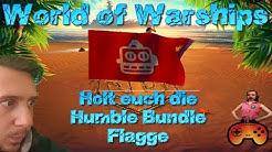 Holt euch die Humble Bundle Flagge kostenlos! Für bestehende Accounts in World of Warships Deutsch