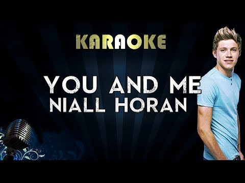 Niall Horan - You and Me   Official Karaoke Instrumental Lyrics Cover Sing Along