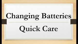 Hearing Aid Quick Care: Changing the Battery