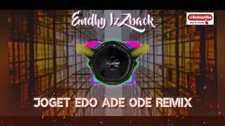 Download JOGET EDO ADE ODE REMIX