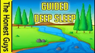 GUIDED SLEEP MEDITATION: The Song of The River