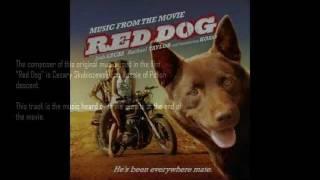 Red Dog (Credits) - Cezary Skubiszewski