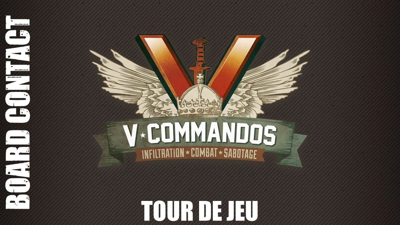 fr v commandos board contact tour de jeu 3 3 youtube. Black Bedroom Furniture Sets. Home Design Ideas