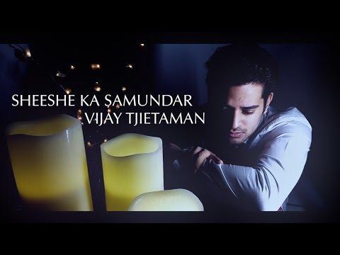 Sheeshe Ka Samundar | Vijay Tjietaman (Cover) | Ankit Tiwari | Himesh Reshammiya | T-Series