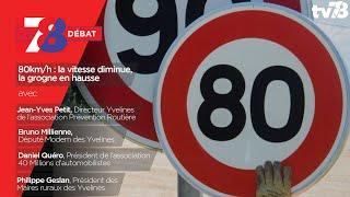 7/8 Le débat – 80km/h : la vitesse diminue, la grogne en hausse