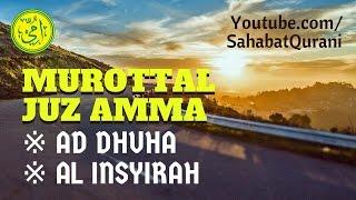 Murottal Al Quran Surat Ad Dhuha Amp Insyirah
