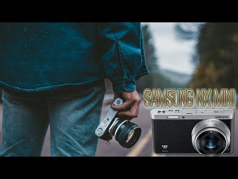 SAMSUNG NX MINI   Mirrorless camera    Unboxing & Review