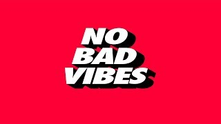 #NoBadVibes | Happy Trap Beat | Piano Trap Beat Instrumental | A Boogie x Lil Yachty Type Beat 2018