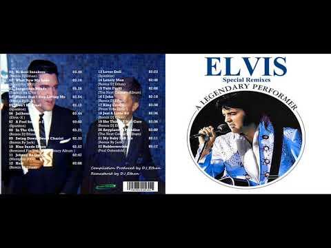 Elvis Presley A Legendary Performer Special Remixes