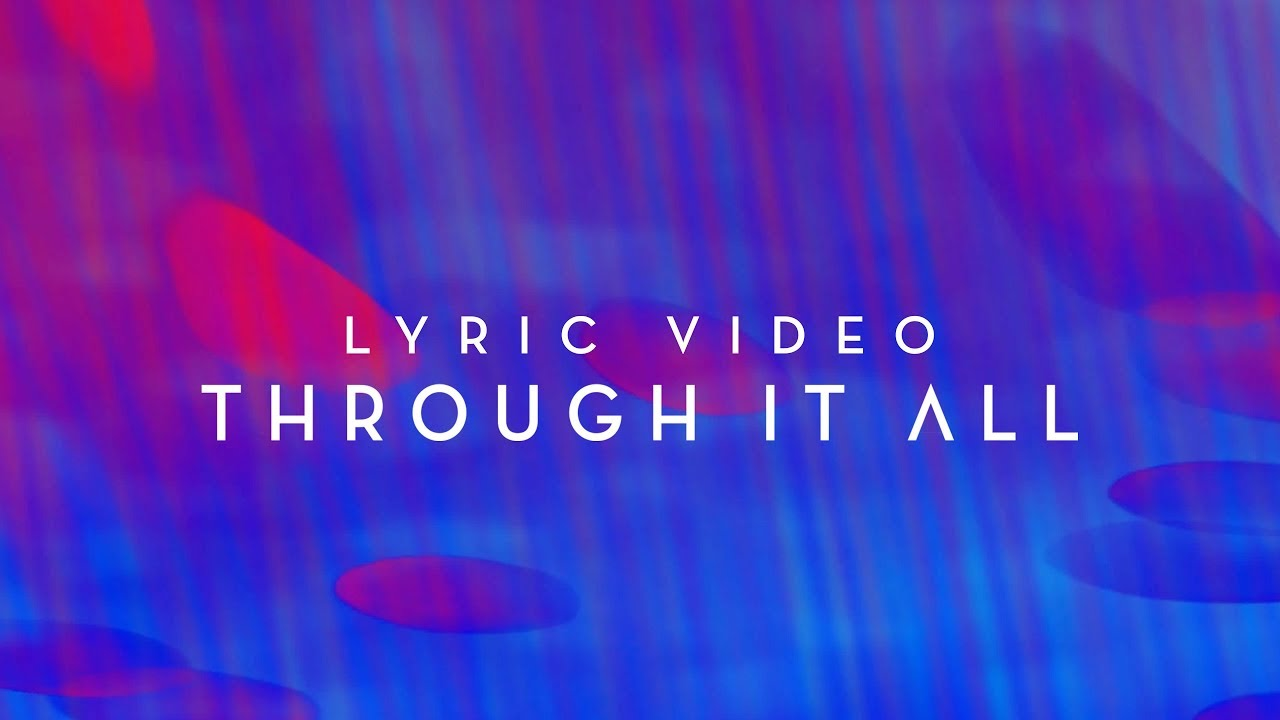 Through it all official planetshakers lyric video youtube through it all official planetshakers lyric video hexwebz Images