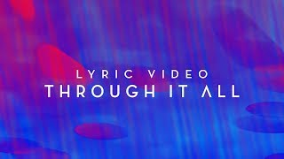 Through It All | Official Planetshakers Lyric Video