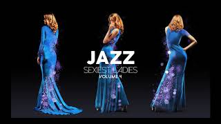 Jazz Sexiest Ladies Vol 4 - Cool Music