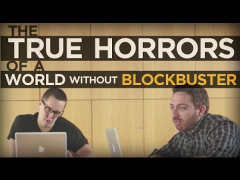 The True Horrors of a World Without Blockbuster