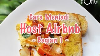 Gambar cover Cara Menjadi Host Airbnb Bagian 1