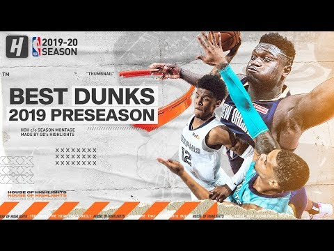 The BEST Dunks & Posterizes From The 2019 NBA Preseason!