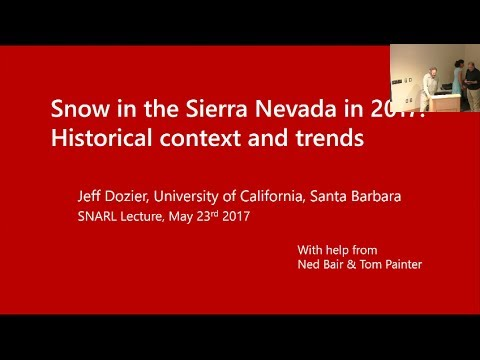 "SNARL Seminar: May 23, 2017 ""Snow in the Sierra Nevada in 2017"""