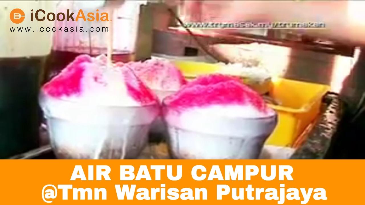 Air Batu Campur Abc Taman Warisan Putrajaya Icookasia Youtube