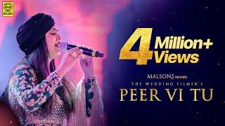 Peer Vi Tu (Official Video) - Harshdeep Kaur, Mohan Kannan   Amar Khandha   The Wedding Filmer