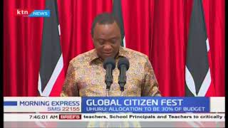 Global citizen fest : Kenya to increase education allowances