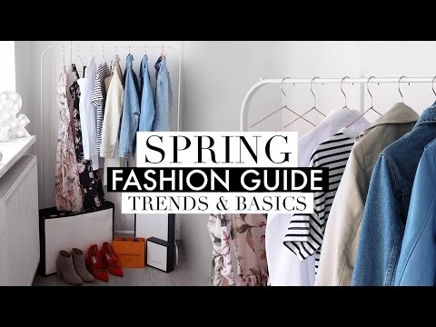 SPRING FASHION GUIDE | Trends & Basic Wardrobe Staples