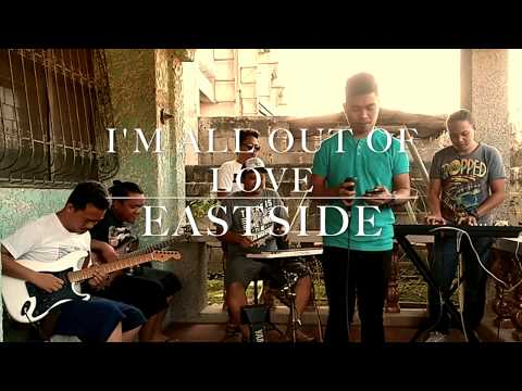 All Out of Love - Eastside Band Cover Mp3