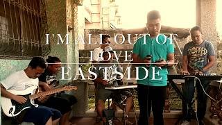 All Out of Love - Air Supply (cover) by Eastside Band