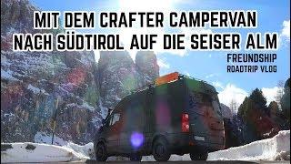 Winterroadtrip nach Südtirol auf die Seiser Alm im DIY Crafter Campervan // FREUNDSHIP