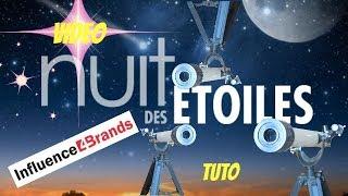 TUTO : nuit des étoiles ( influence4brands , star guide )