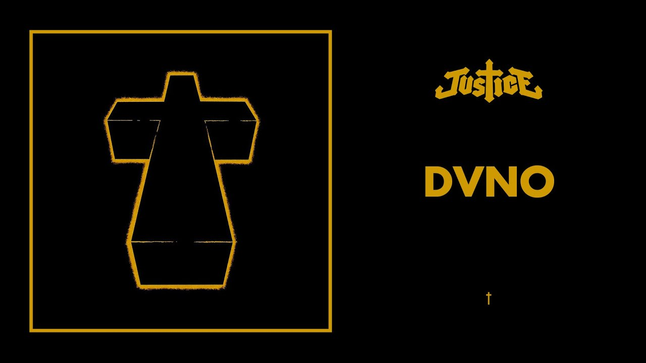 Justice - DVNO - † - YouTube