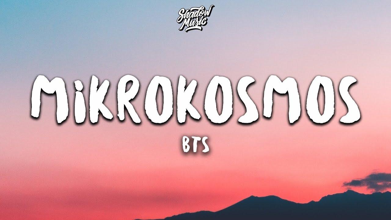 BTS (방탄소년단) - Mikrokosmos ((Lyrics Eng/Rom/Han/가사)