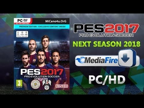 PES 2017 - Patch Next Season 2018 PC!!!