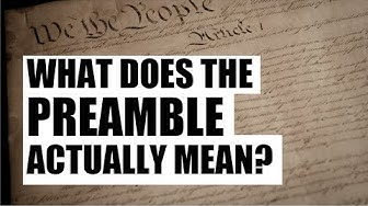 What Does the Preamble Actually Mean?